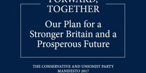 Conservative Manifesto 2017 Forward Together