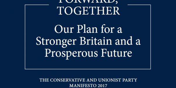 Conservative Manifesto 2017 Forward Together