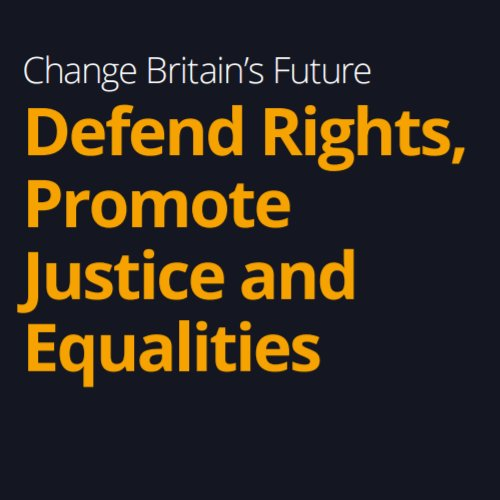 Lib Dems Manifesto 2017 - Defend Rights, Promote Justice and Equalities