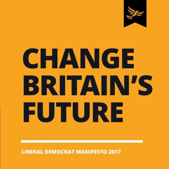 Liberal Democrat Manifesto 2017 Change Britain's Future